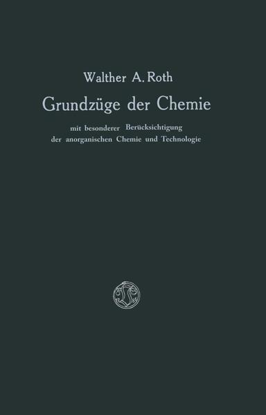 Grundzüge der Chemie mit Besonderer Berücksichtigung der anorganischen Chemie und Technologie - Coverbild