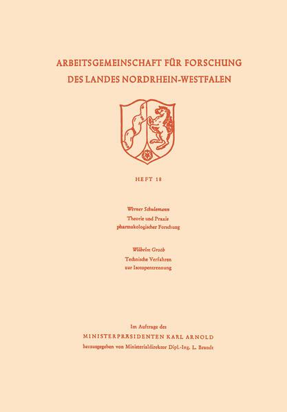 Theorie und Praxis pharmakologischer Forschung. Technische Verfahren zur Isotopentrennung - Coverbild