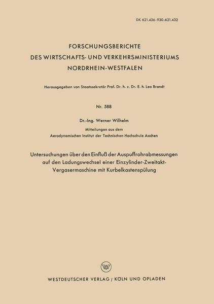 Untersuchungen über den Einfluß der Auspuffrohrabmessungen auf den Ladungswechsel einer Einzylinder-Zweitakt-Vergasermaschine mit Kurbelkastenspülung - Coverbild