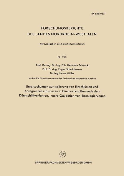 Untersuchngen zur Isolierung von Einschlüssen und Korngrenzensubstanzen in Eisenwerkstoffen nach dem Dünnschliffverfahren. Innere Oxydation von Eisenlegierungen - Coverbild