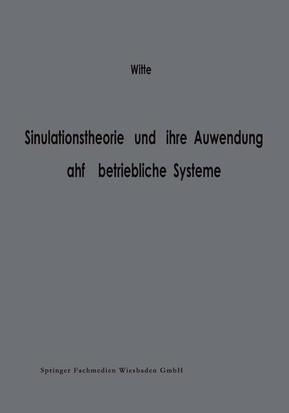 Simulationstheorie und ihre Anwendung auf betriebliche Systeme - Coverbild