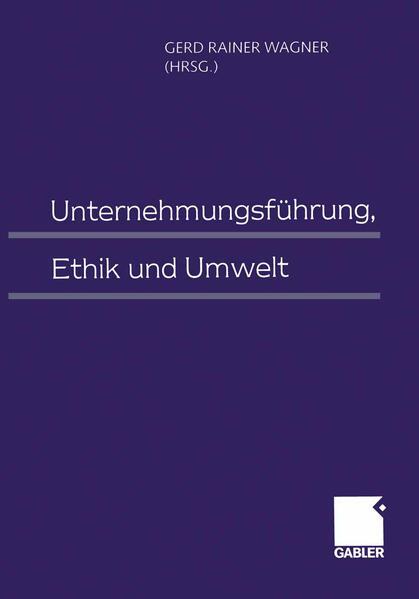 Unternehmungsführung, Ethik und Umwelt - Coverbild
