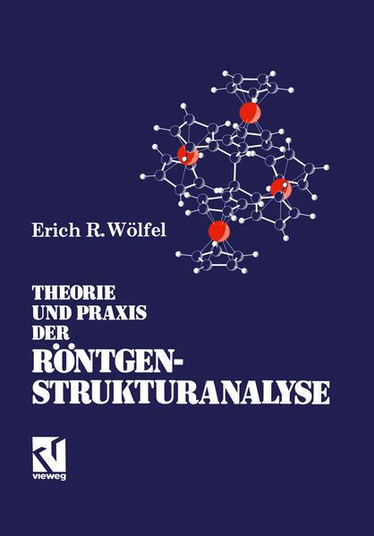Theorie und Praxis der Röntgenstrukturanalyse - Coverbild