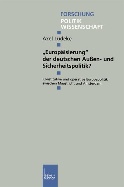 """""""Europäisierung"""" der deutschen Außen- und Sicherheitspolitik? - Coverbild"""