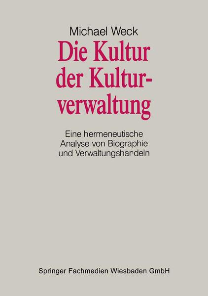 Die Kultur der Kulturverwaltung - Coverbild