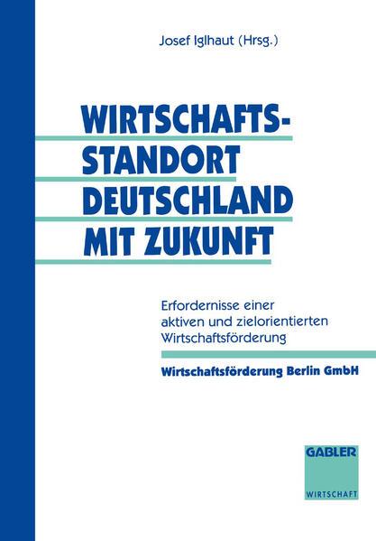 Wirtschaftsstandort Deutschland mit Zukunft - Coverbild