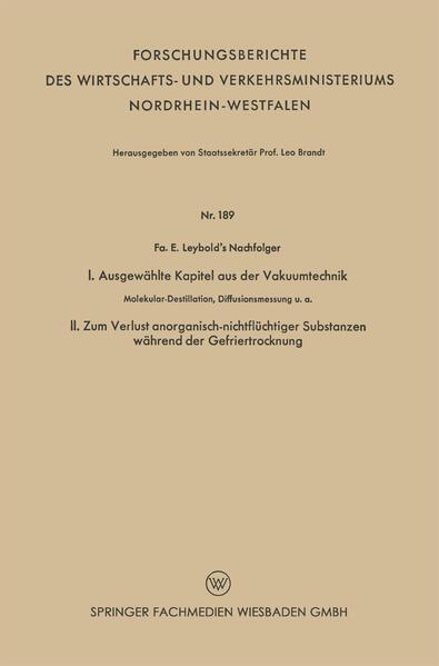 I. Ausgewählte Kapitel aus der Vakuumtechnik. II. Zum Verlust anorganisch-nichtflüchtiger Substanzen während der Gefriertrocknung - Coverbild