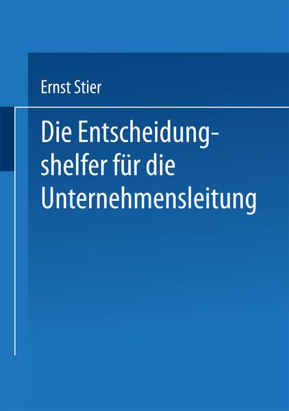 Die Entscheidungshelfer für die Unternehmensleitung - Coverbild