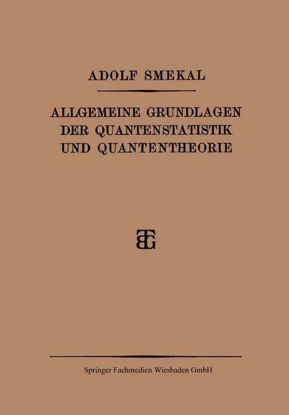 Allgemeine Grundlagen der Quantenstatistik und Quantentheorie - Coverbild