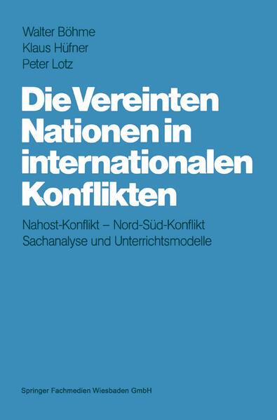 Die Vereinten Nationen in internationalen Konflikten - Coverbild