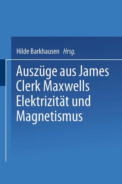 Auszüge aus James Clerk Maxwells Elektrizität und Magnetismus - Coverbild