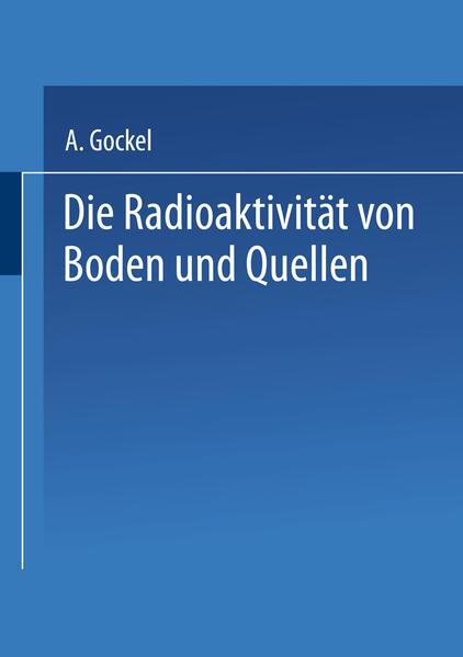 Die Radioaktivität von Boden und Quellen - Coverbild