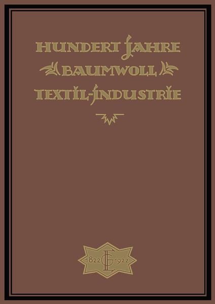Hundert Jahre Baumwolltextilindustrie - Coverbild