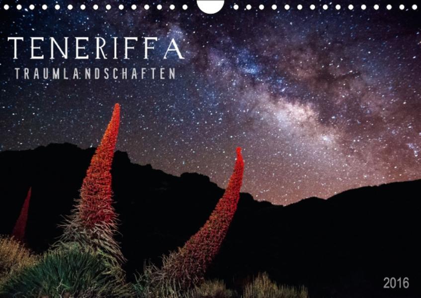 TENERIFFA TRAUMLANDSCHAFTEN (Wandkalender 2016 DIN A4 quer) - Coverbild