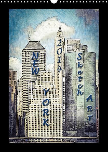 New York 2016 Sketch-Art (Wandkalender 2016 DIN A3 hoch) - Coverbild