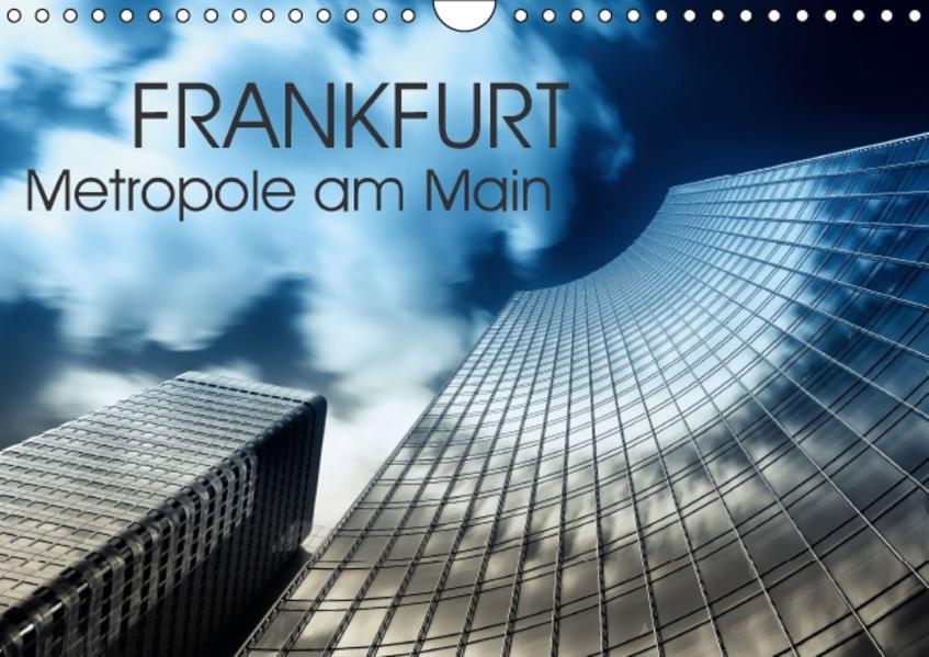 Frankfurt Metropole am Main (Wandkalender 2016 DIN A4 quer) - Coverbild