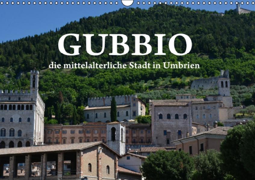 «Gubbio - die mittelalterliche Stadt in Umbrien»: 978-3664588169 PDF MOBI von Anke Anke van Wyk