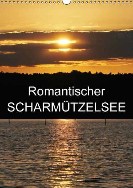Romantischer Scharmützelsee (Wandkalender 2016 DIN A3 hoch) - Coverbild