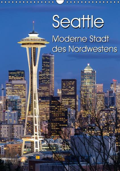 Seattle - Moderne Stadt des Nordwestens PDF Kostenloser Download