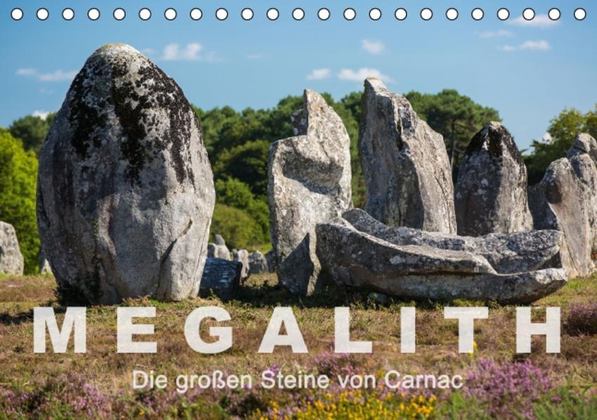 Megalith. Die großen Steine von Carnac (Tischkalender 2017 DIN A5 quer) - Coverbild