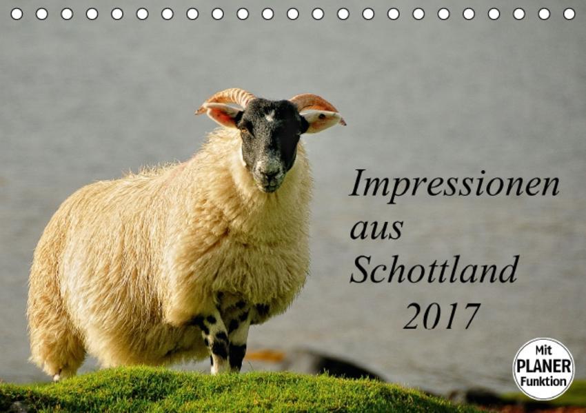 Impressionen aus Schottland (Tischkalender 2017 DIN A5 quer) - Coverbild