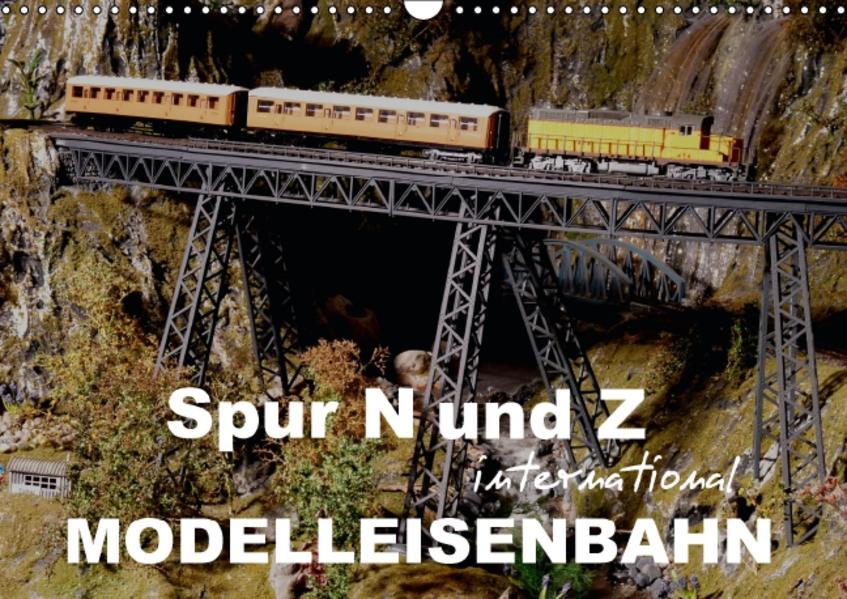 Spur N und Z international, Modelleisenbahn (Wandkalender 2017 DIN A3 quer) - Coverbild