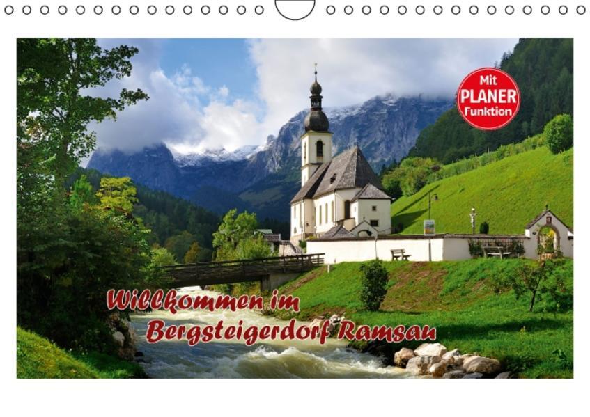 Willkommen im Bergsteigerdorf Ramsau (Wandkalender 2017 DIN A4 quer) - Coverbild