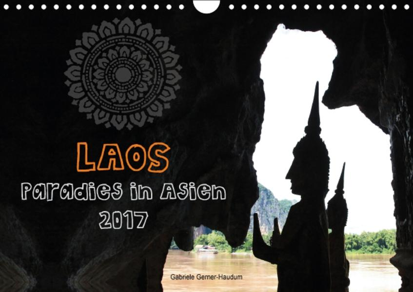 Laos - Paradies in Asien (Wandkalender 2017 DIN A4 quer) - Coverbild