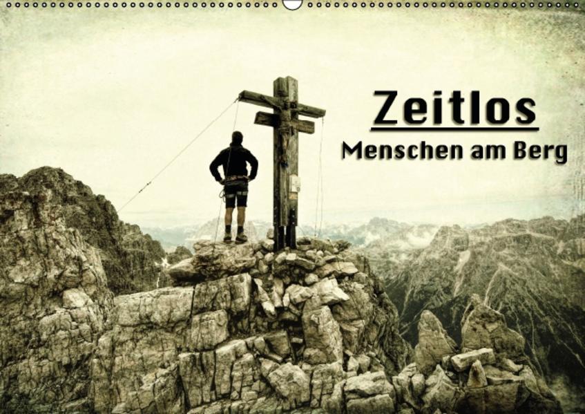 Zeitlos - Menschen am Berg (Wandkalender 2017 DIN A2 quer) - Coverbild