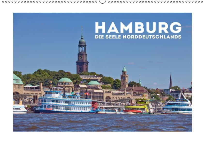 HAMBURG Die Seele Norddeutschlands (Wandkalender 2017 DIN A2 quer) - Coverbild