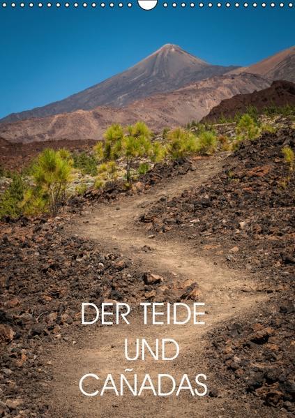 Teide und Cañadas (Wandkalender 2017 DIN A3 hoch) - Coverbild