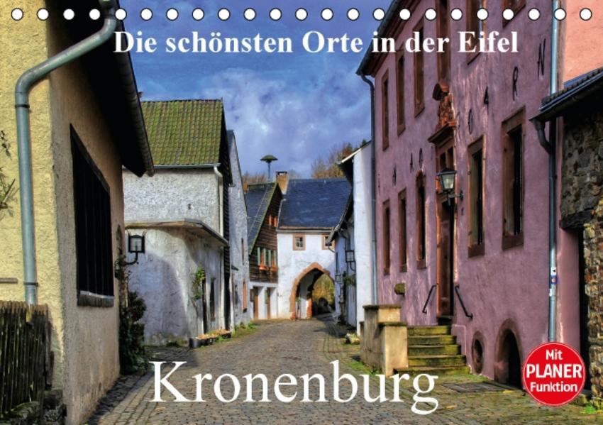 Die schönsten Orte in der Eifel - Kronenburg (Tischkalender 2017 DIN A5 quer) - Coverbild