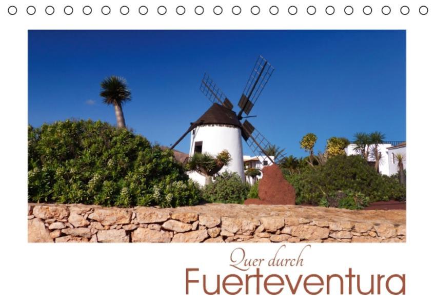 Quer durch Fuerteventura (Tischkalender 2017 DIN A5 quer) - Coverbild