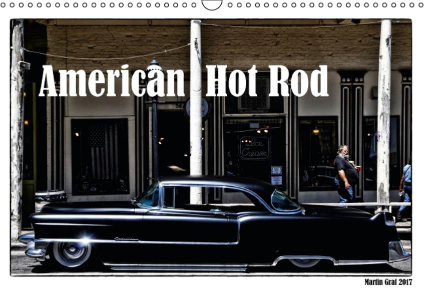 American Hot Rod (Wandkalender 2017 DIN A3 quer) - Coverbild