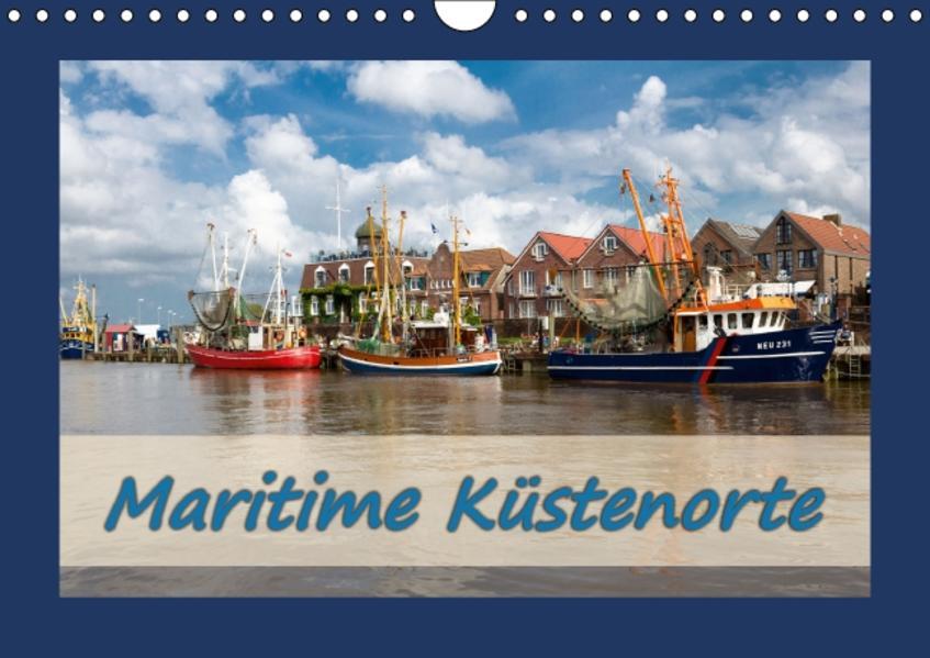 Maritime Küstenorte (Wandkalender 2017 DIN A4 quer) - Coverbild