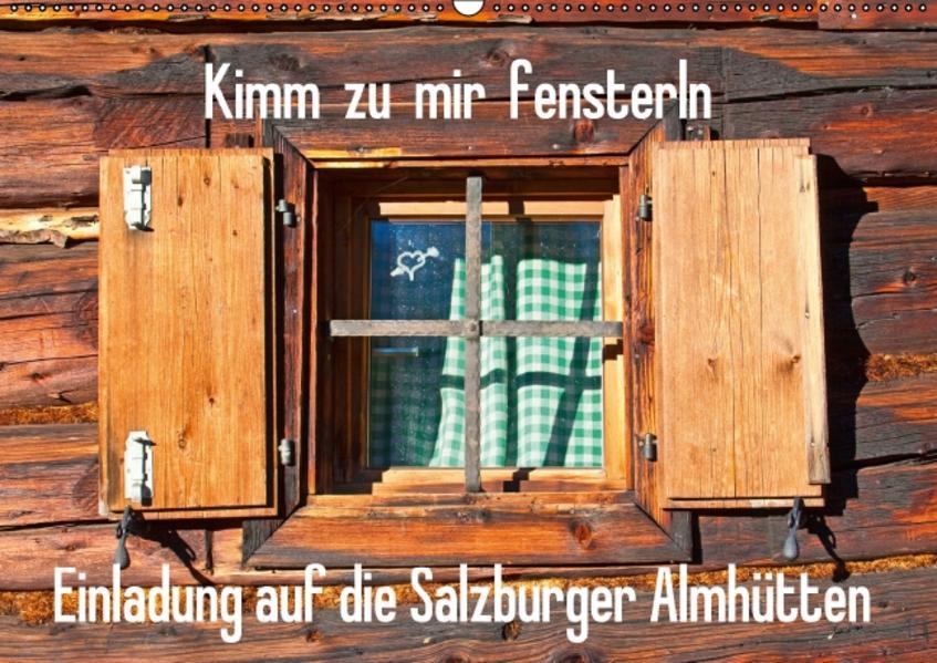 Einladung auf die Salzburger Almhütten (Wandkalender 2017 DIN A2 quer) - Coverbild