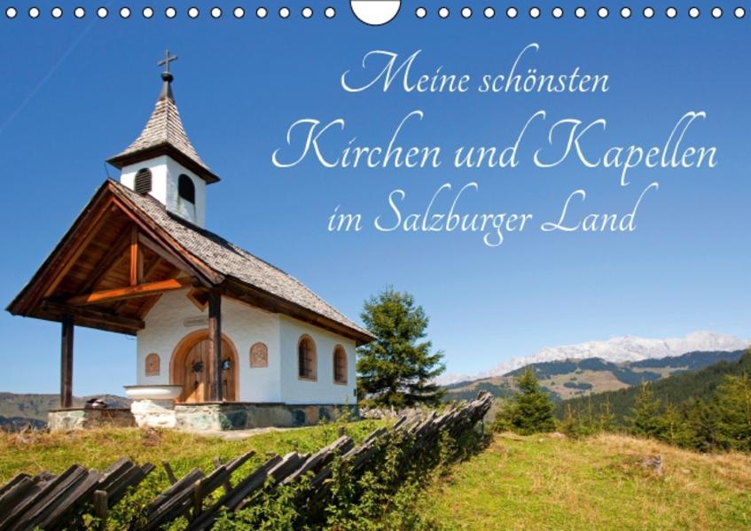 Meine schönsten Kirchen und Kapellen im Salzburger Land (Wandkalender 2017 DIN A4 quer) - Coverbild