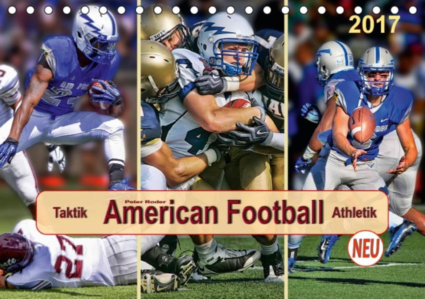 American Football - Taktik und  Athletik (Tischkalender 2017 DIN A5 quer) - Coverbild
