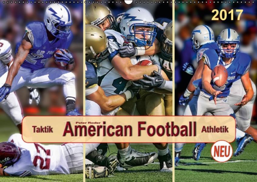 American Football - Taktik und  Athletik (Wandkalender 2017 DIN A2 quer) - Coverbild