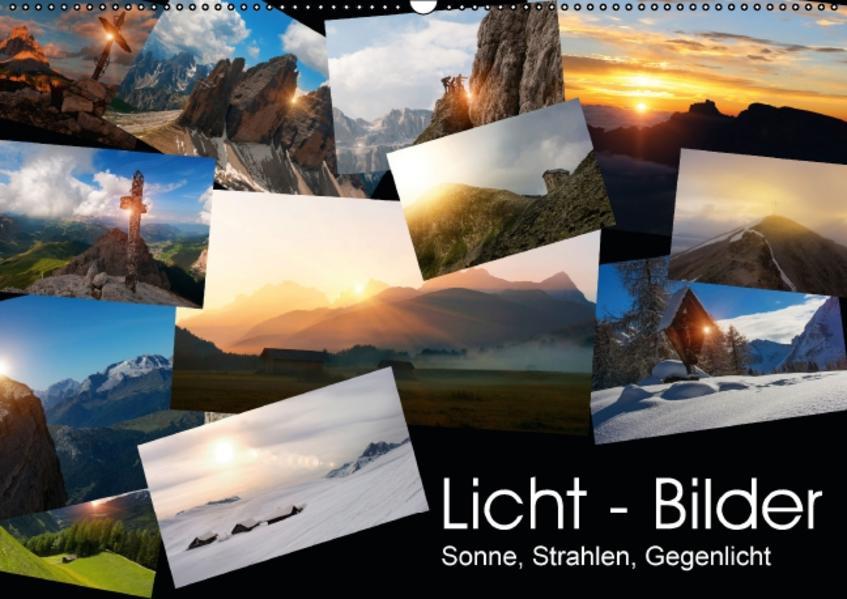 Licht - Bilder, Sonne, Strahlen, Gegenlicht (Wandkalender 2017 DIN A2 quer) - Coverbild