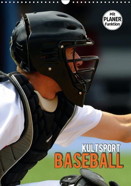 Kultsport Baseball (Wandkalender 2017 DIN A3 hoch) - Coverbild
