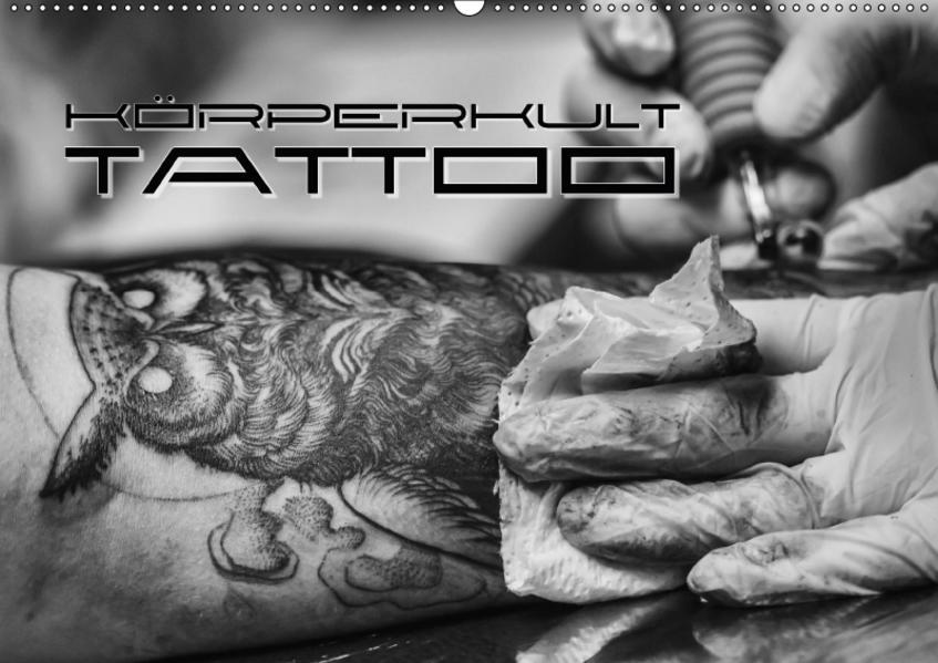 Körperkult Tattoo (Wandkalender 2017 DIN A2 quer) - Coverbild