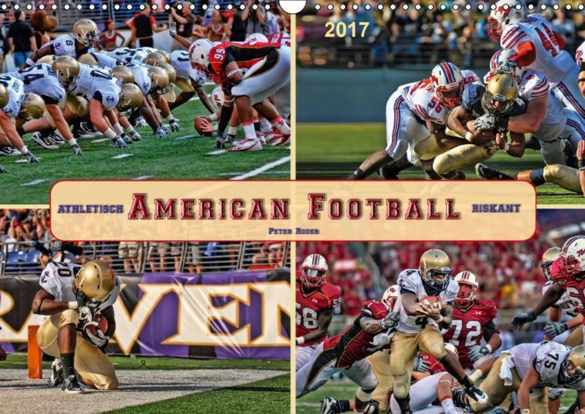 American Football - athletisch und riskant (Wandkalender 2017 DIN A3 quer) - Coverbild