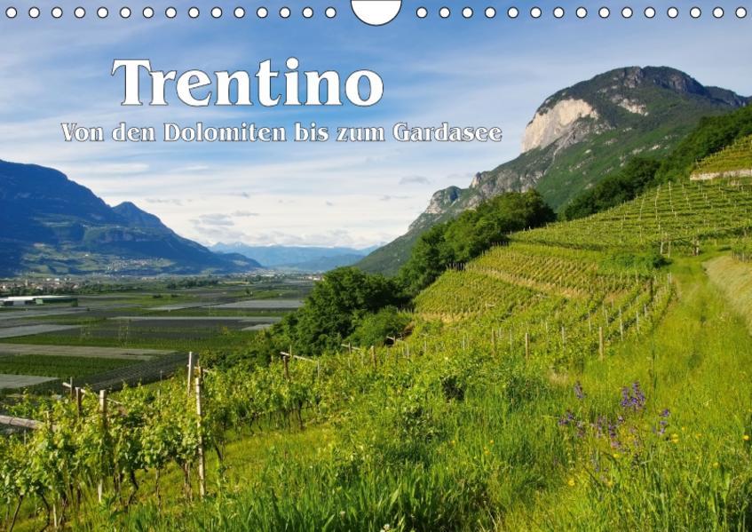 Trentino - Von den Dolomiten bis zum Gardasee (Wandkalender 2017 DIN A4 quer) - Coverbild