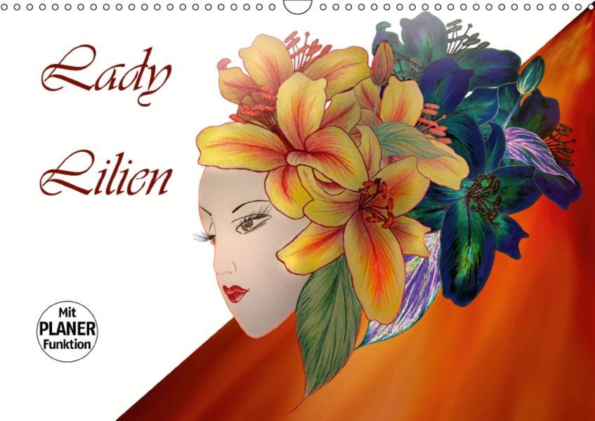 Lady Lilien (Wandkalender 2017 DIN A3 quer) - Coverbild