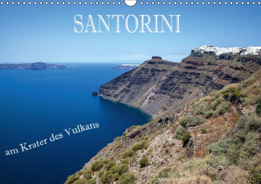 Santorini - Am Krater des Vulkans (Wandkalender 2017 DIN A3 quer) - Coverbild