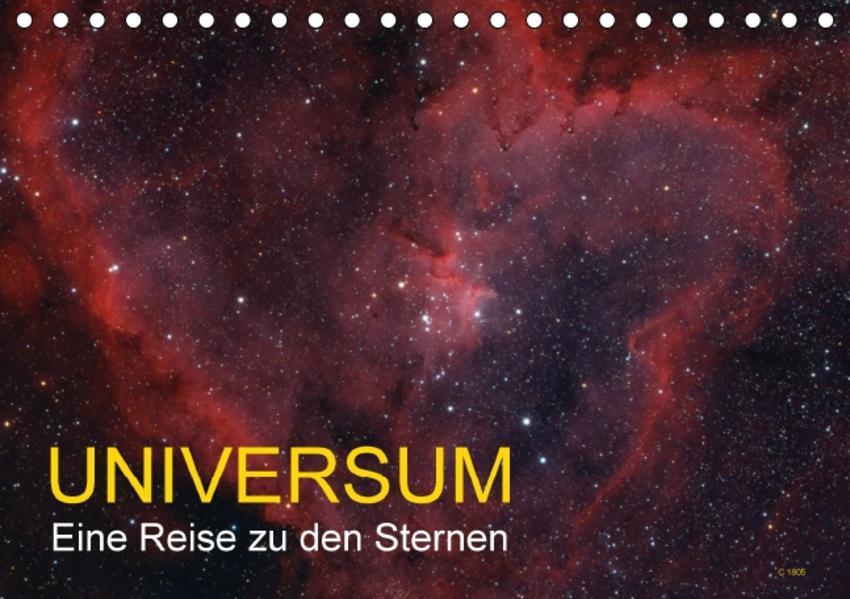 Universum - Eine Reise zu den Sternen (Tischkalender 2017 DIN A5 quer) - Coverbild