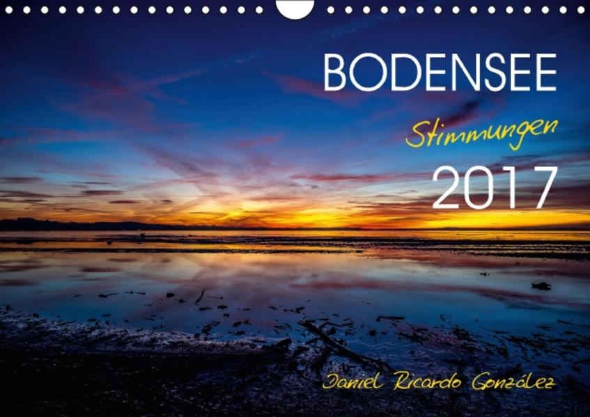 Bodensee - Stimmungen (Wandkalender 2017 DIN A4 quer) - Coverbild