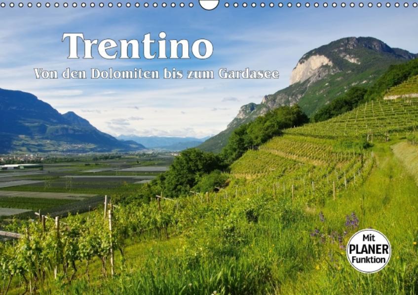 Trentino - Von den Dolomiten bis zum Gardasee (Wandkalender 2017 DIN A3 quer) - Coverbild