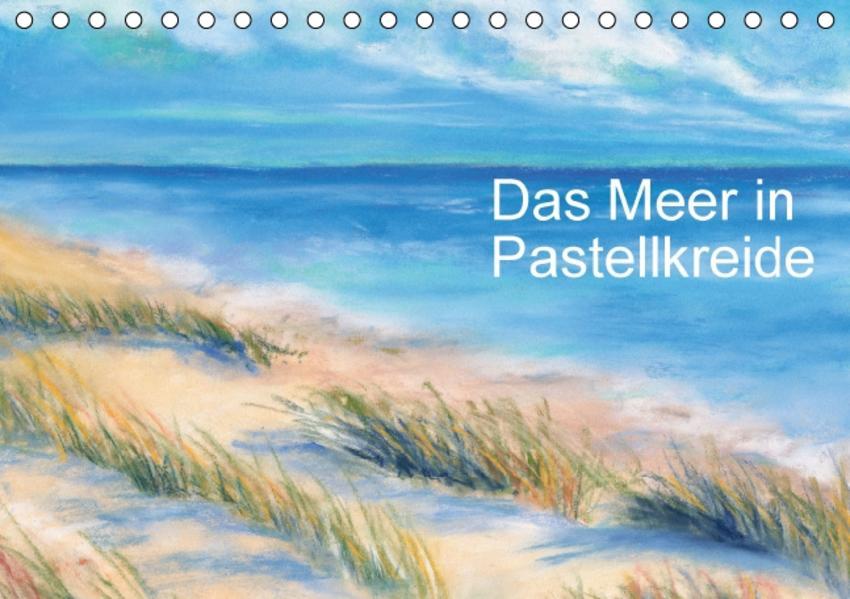 Das Meer in Pastellkreide (Tischkalender 2017 DIN A5 quer) - Coverbild